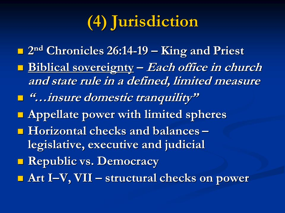 (4) Jurisdiction 2nd Chronicles 26:14-19 – King and Priest