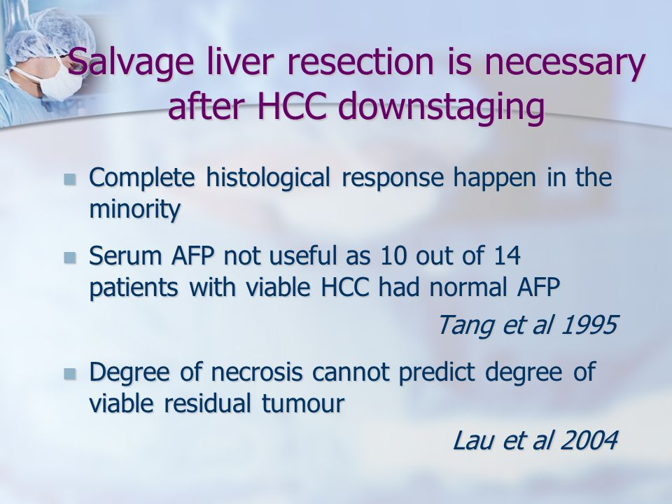 Salvage liver resection is necessary after HCC downstaging