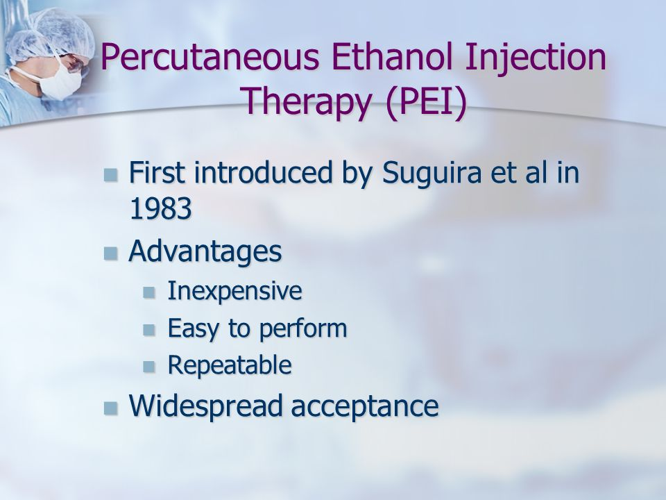 Percutaneous Ethanol Injection Therapy (PEI)