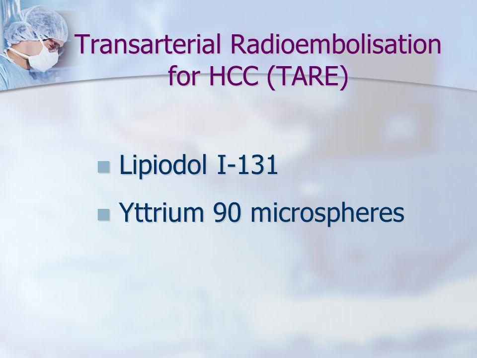 Transarterial Radioembolisation for HCC (TARE)