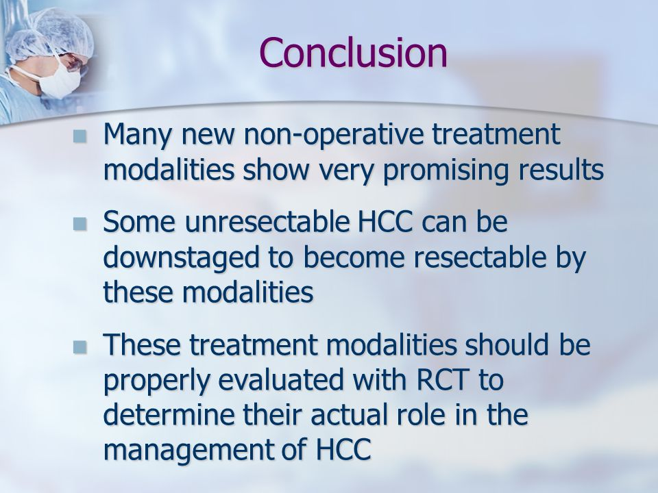 Conclusion Many new non-operative treatment modalities show very promising results.