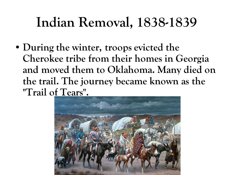 Indian Removal, 1838-1839