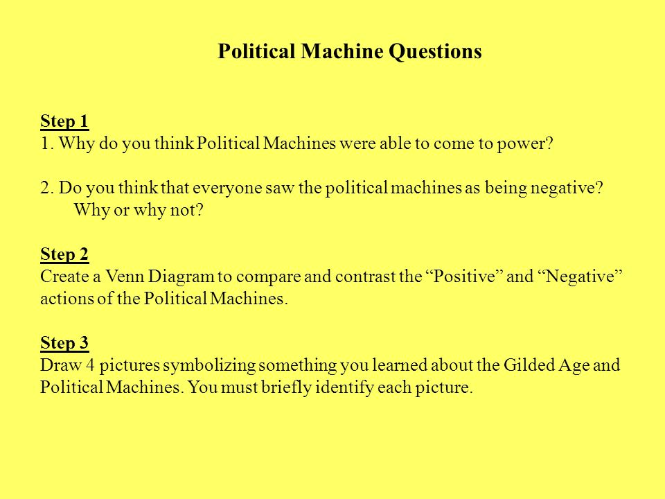 Political Machine Questions