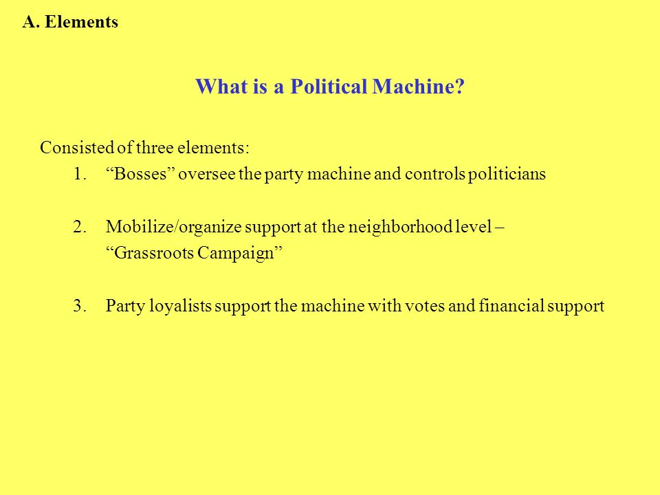 What is a Political Machine