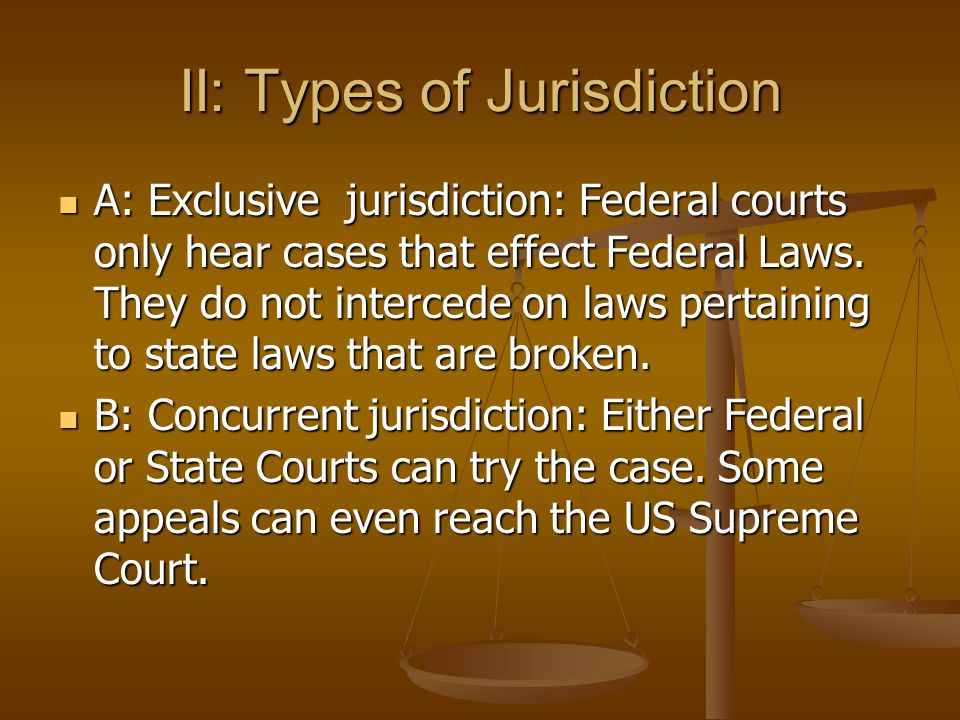 II: Types of Jurisdiction