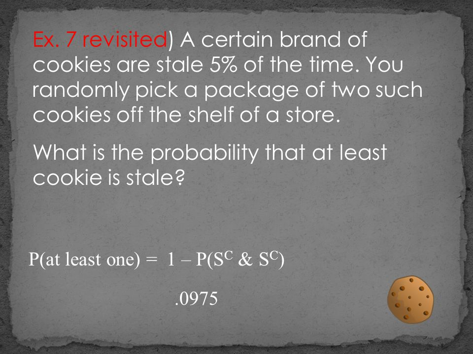 What is the probability that at least cookie is stale