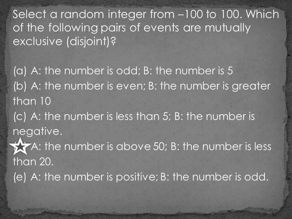 Select a random integer from –100 to 100