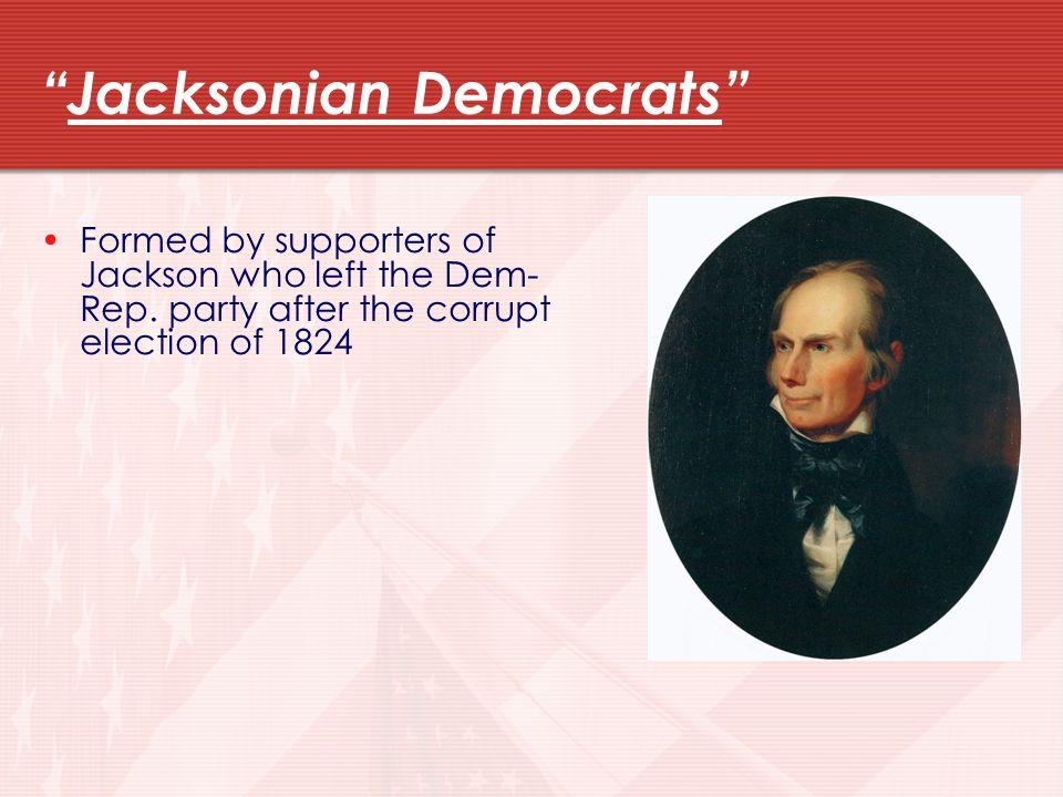 Jacksonian Democrats