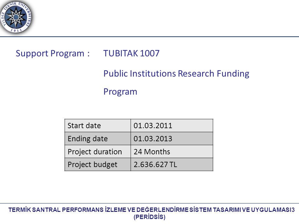 Support Program : TUBITAK 1007