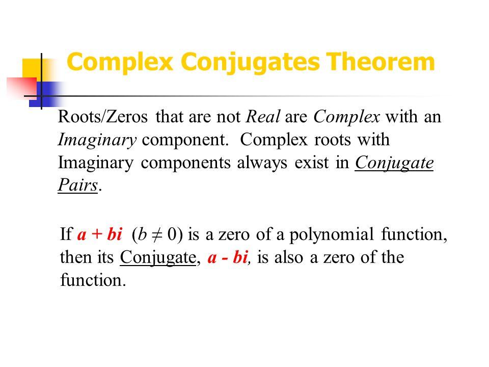 Complex Conjugates Theorem