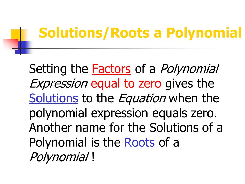 Solutions/Roots a Polynomial