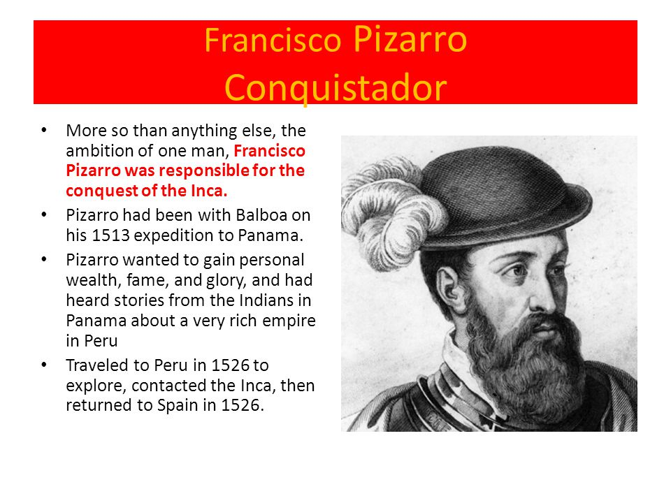 Francisco Pizarro Conquistador