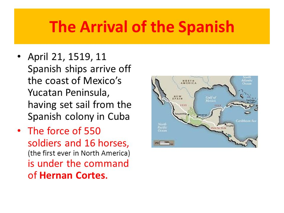 The Arrival of the Spanish