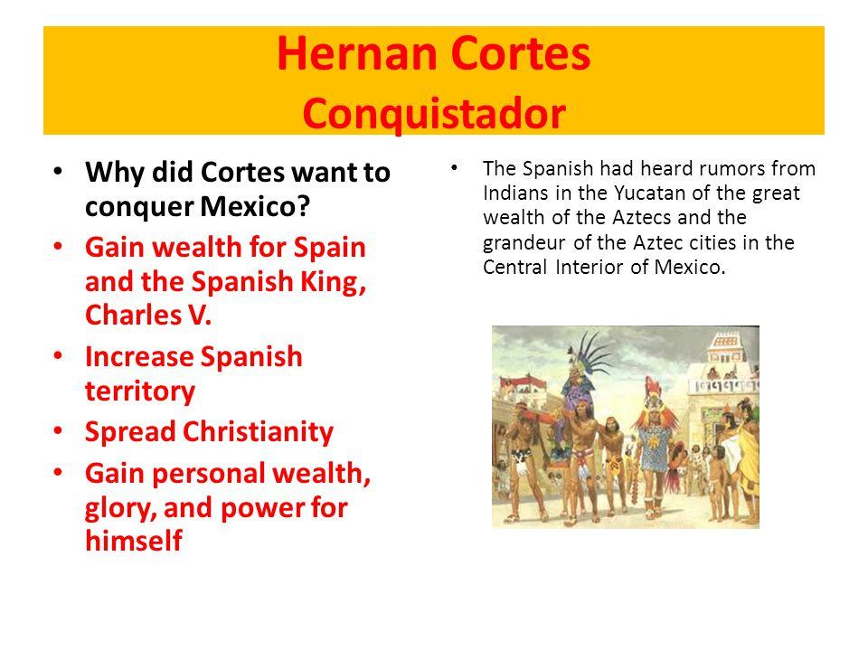 Hernan Cortes Conquistador