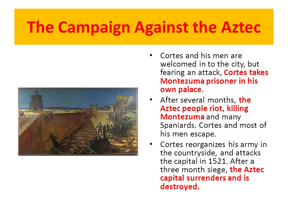 The Campaign Against the Aztec