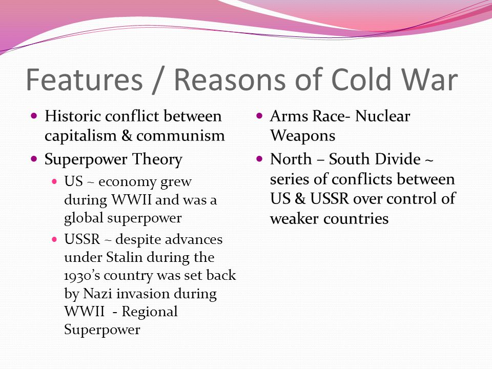 Features / Reasons of Cold War