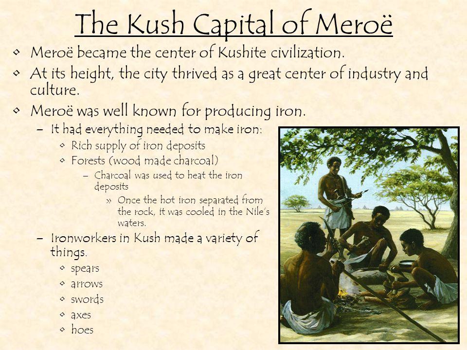 The Kush Capital of Meroë