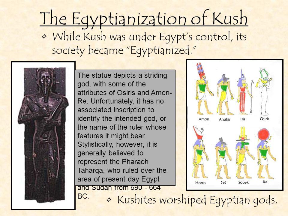 The Egyptianization of Kush