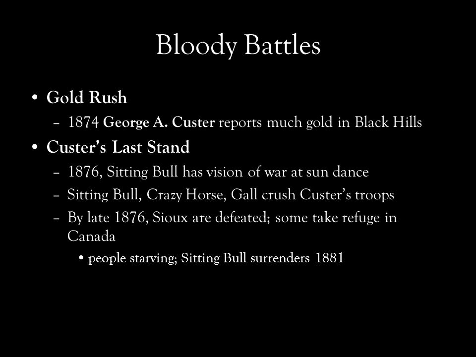 Bloody Battles Gold Rush Custer's Last Stand