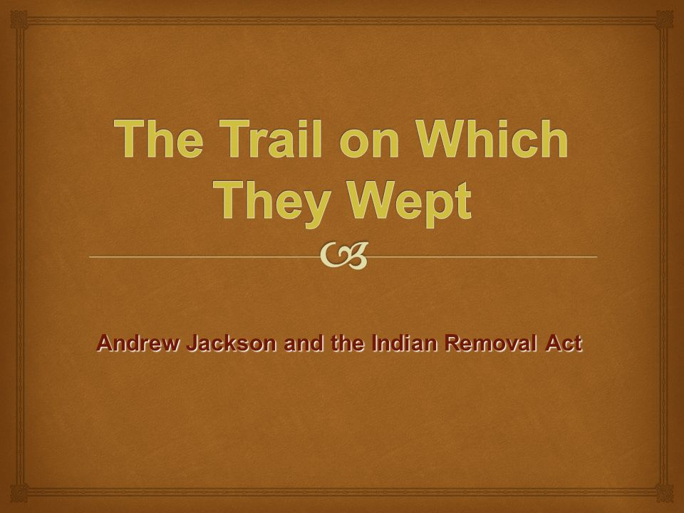 The Trail on Which They Wept