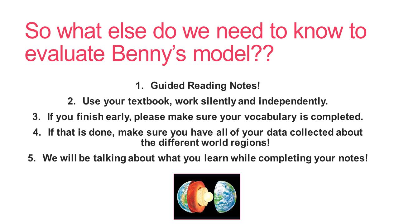 So what else do we need to know to evaluate Benny's model