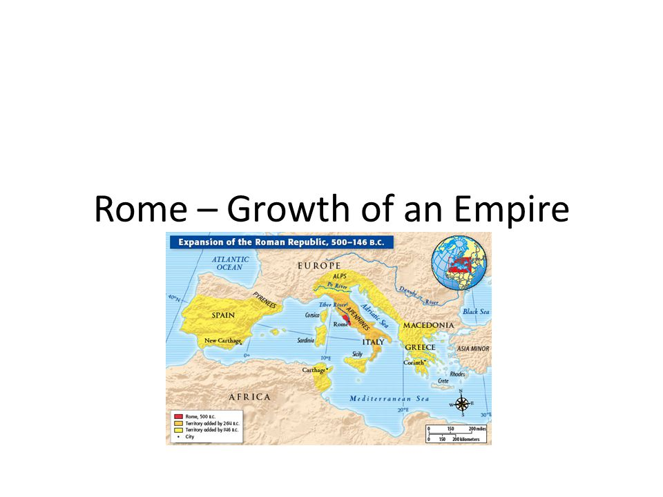 Rome – Growth of an Empire