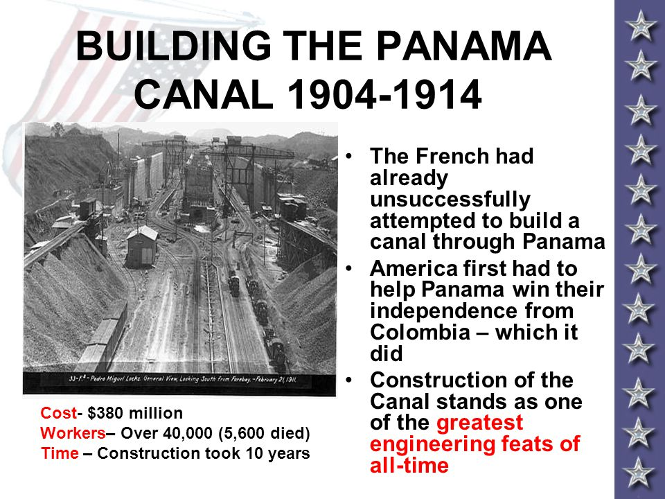 BUILDING THE PANAMA CANAL 1904-1914