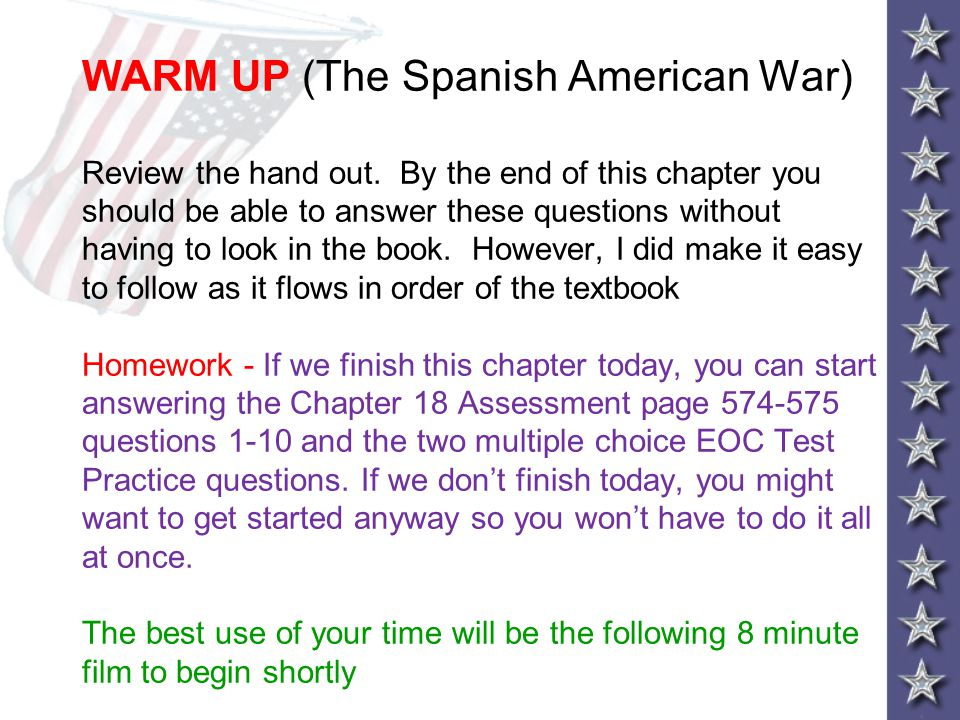 WARM UP (The Spanish American War) Review the hand out
