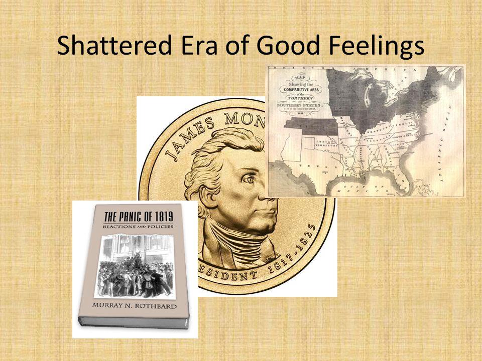 Shattered Era of Good Feelings