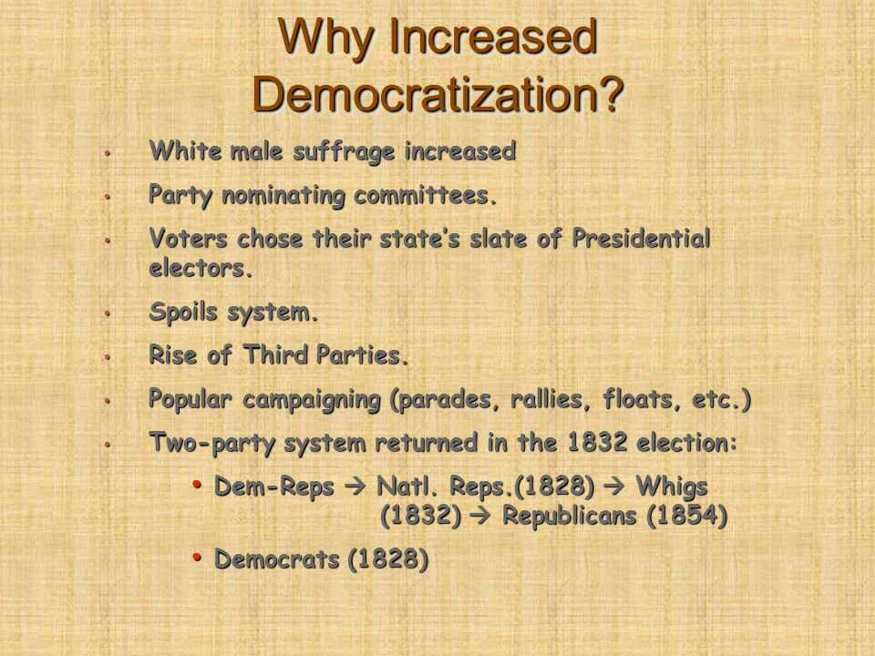 Why Increased Democratization