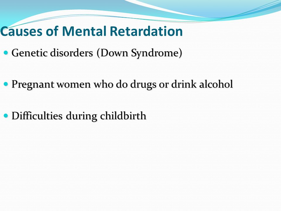 Causes of Mental Retardation