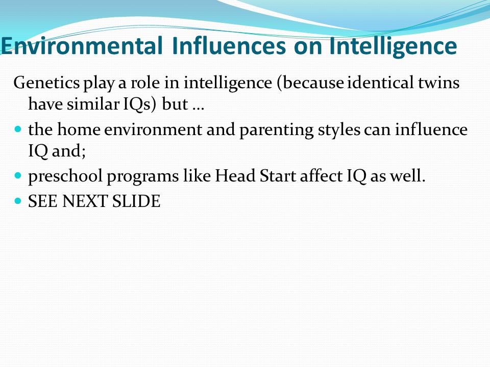 Environmental Influences on Intelligence