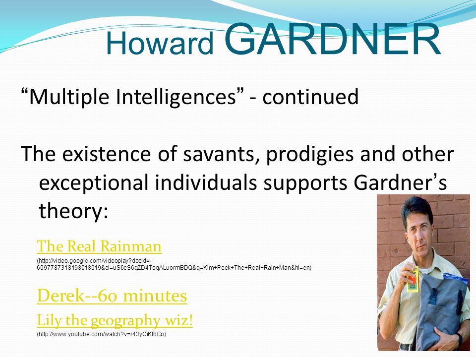 Howard GARDNER Multiple Intelligences - continued