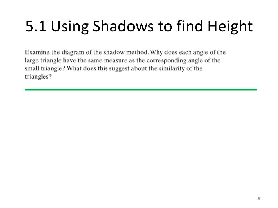 5.1 Using Shadows to find Height