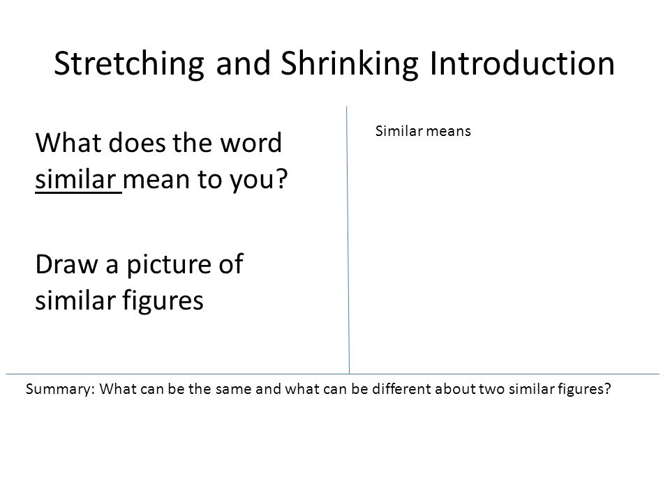 Stretching and Shrinking Introduction