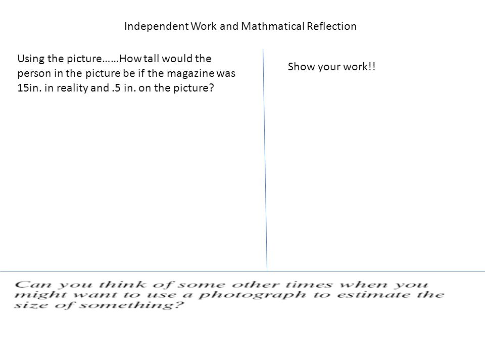 Independent Work and Mathmatical Reflection