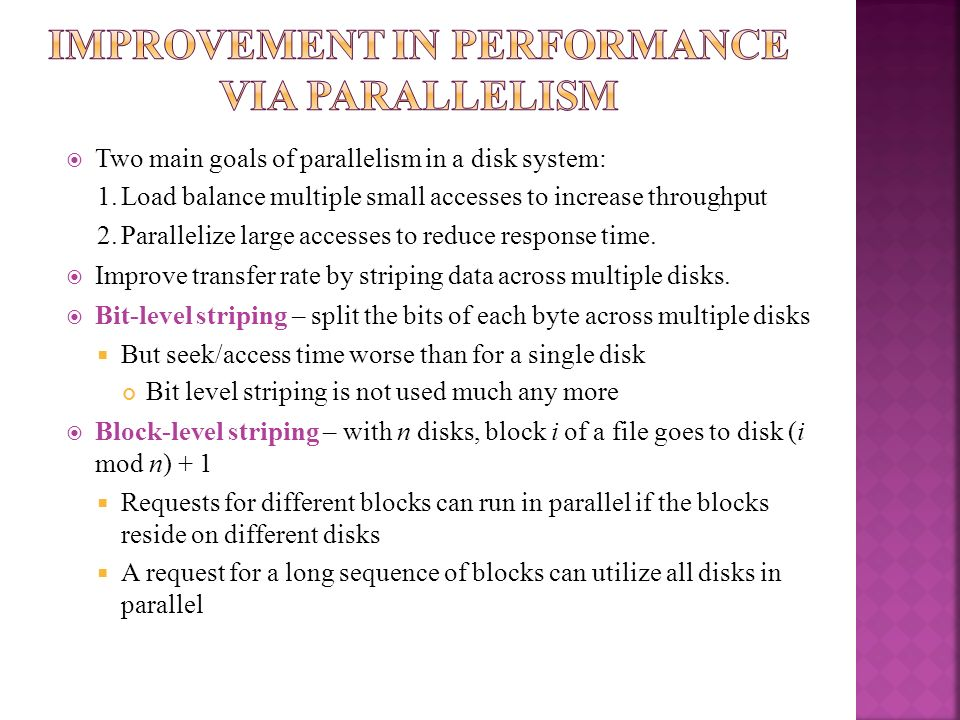 Improvement in Performance via Parallelism