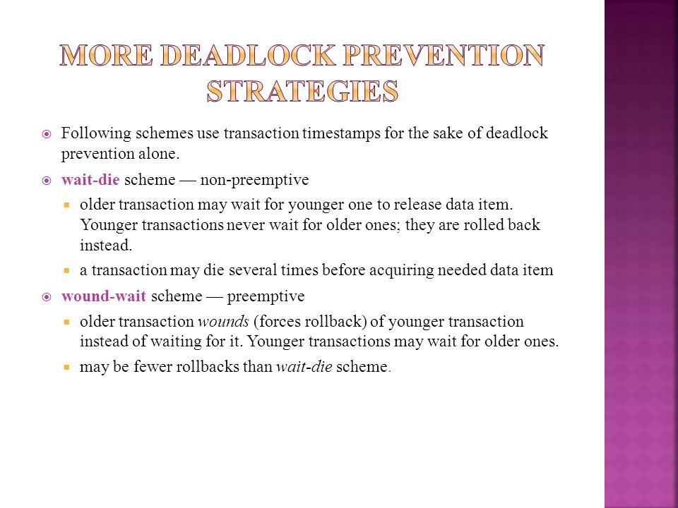 More Deadlock Prevention Strategies