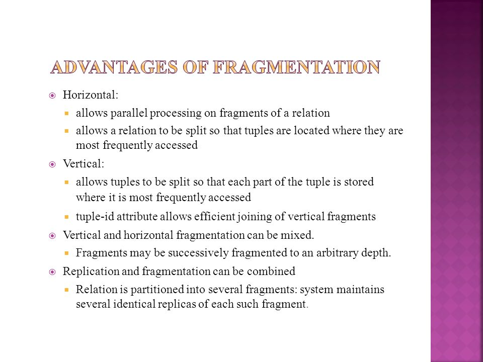 Advantages of Fragmentation