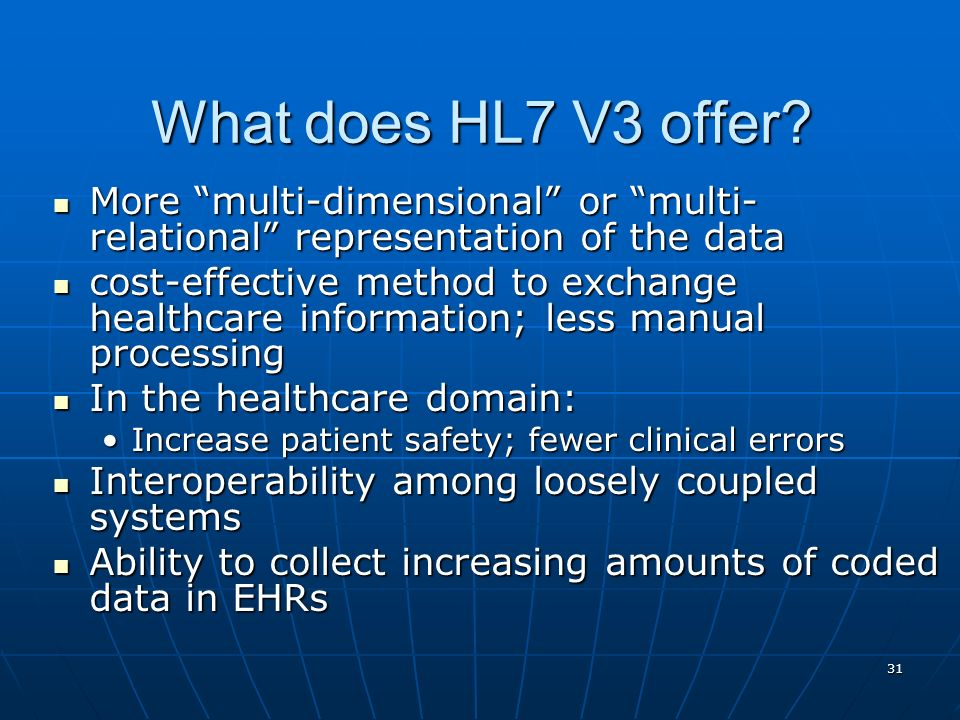 What does HL7 V3 offer More multi-dimensional or multi-relational representation of the data.