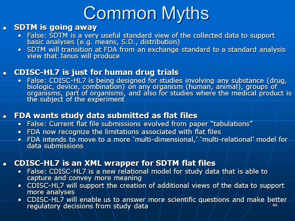 Common Myths SDTM is going away