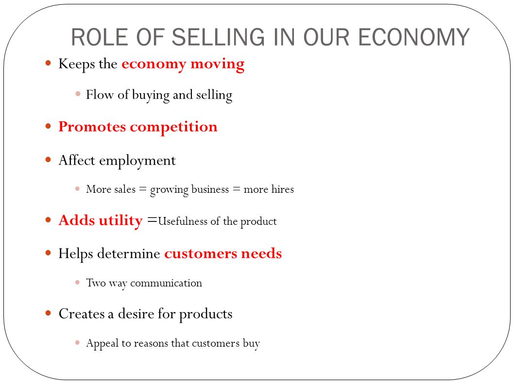 ROLE OF SELLING IN OUR ECONOMY