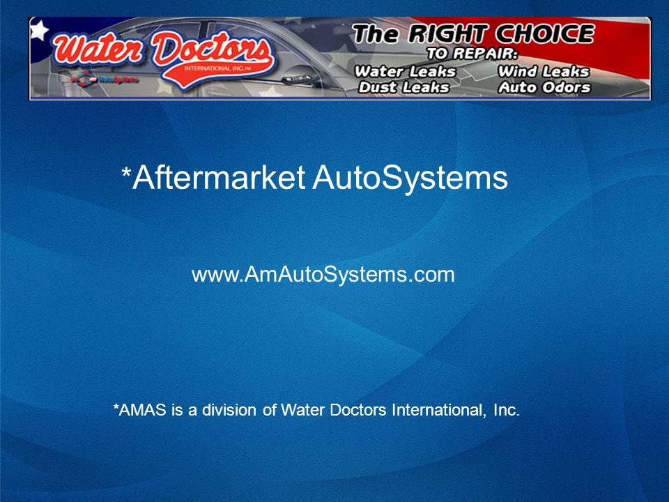 *Aftermarket AutoSystems