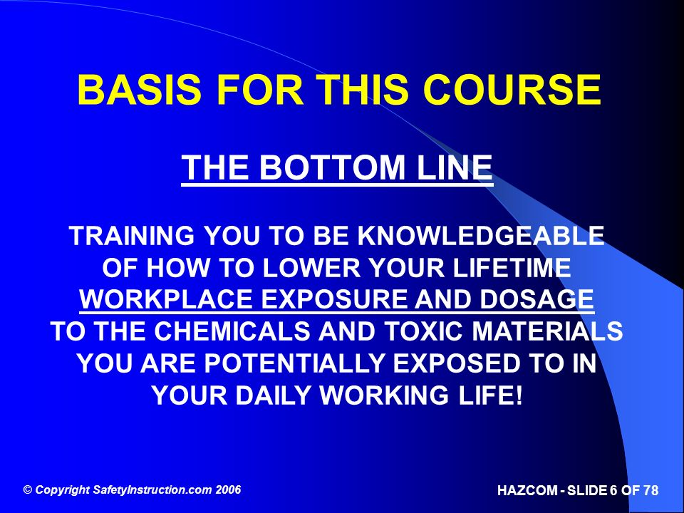 BASIS FOR THIS COURSE THE BOTTOM LINE TRAINING YOU TO BE KNOWLEDGEABLE