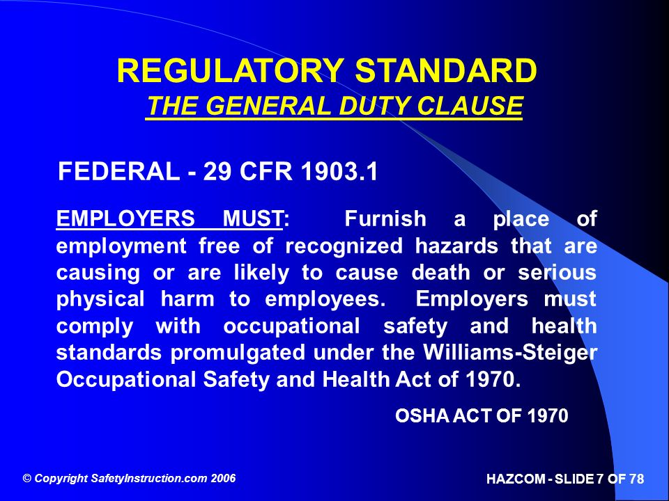 REGULATORY STANDARD THE GENERAL DUTY CLAUSE FEDERAL - 29 CFR 1903.1