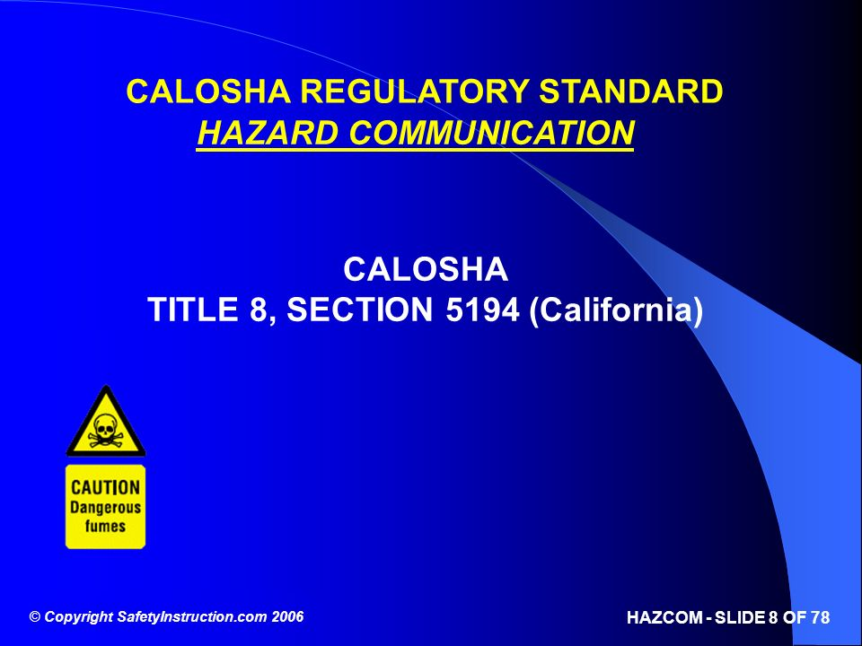 CALOSHA REGULATORY STANDARD TITLE 8, SECTION 5194 (California)