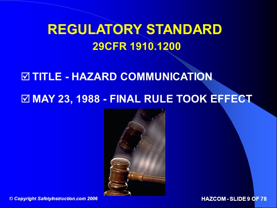 REGULATORY STANDARD 29CFR 1910.1200 TITLE - HAZARD COMMUNICATION