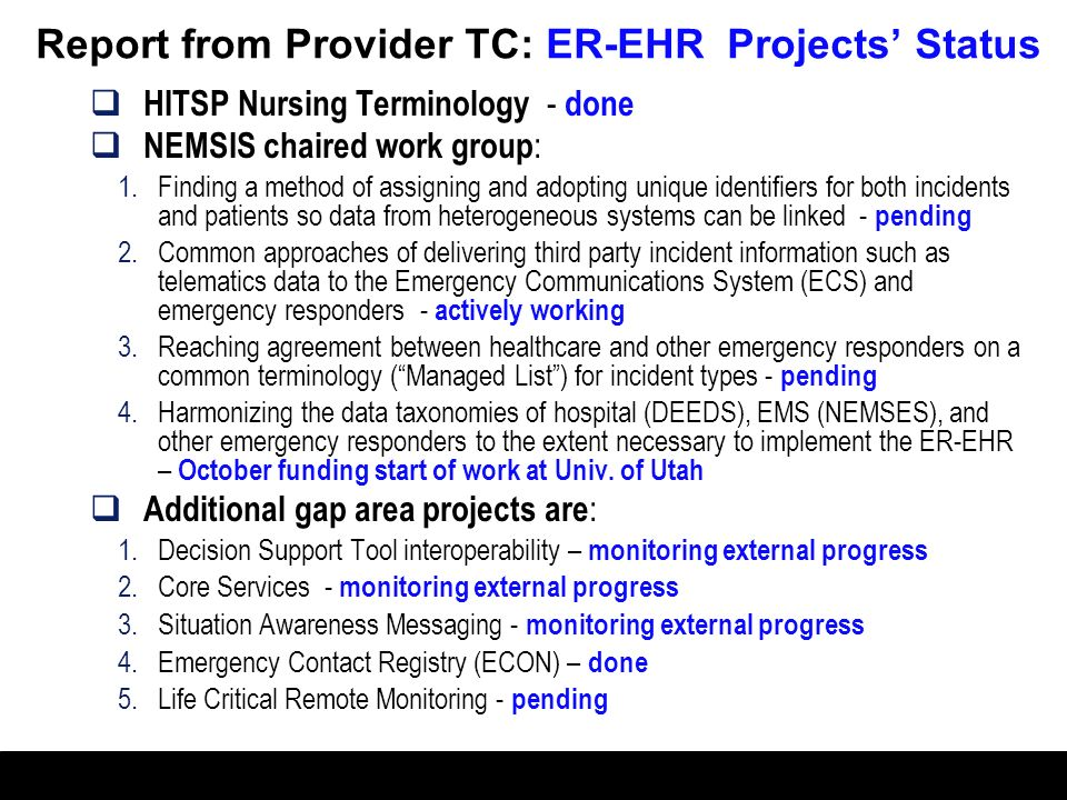 Report from Provider TC: ER-EHR Projects' Status