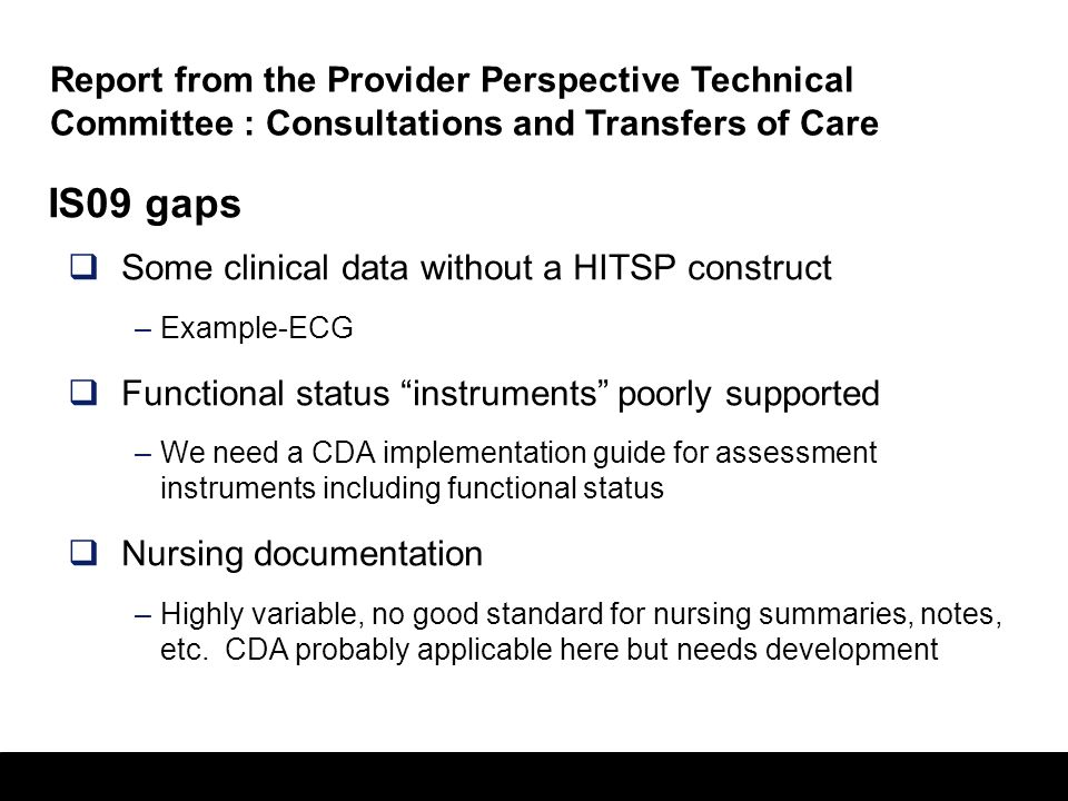 Report from the Provider Perspective Technical Committee : Consultations and Transfers of Care