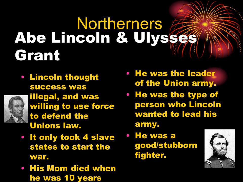 Abe Lincoln & Ulysses Grant